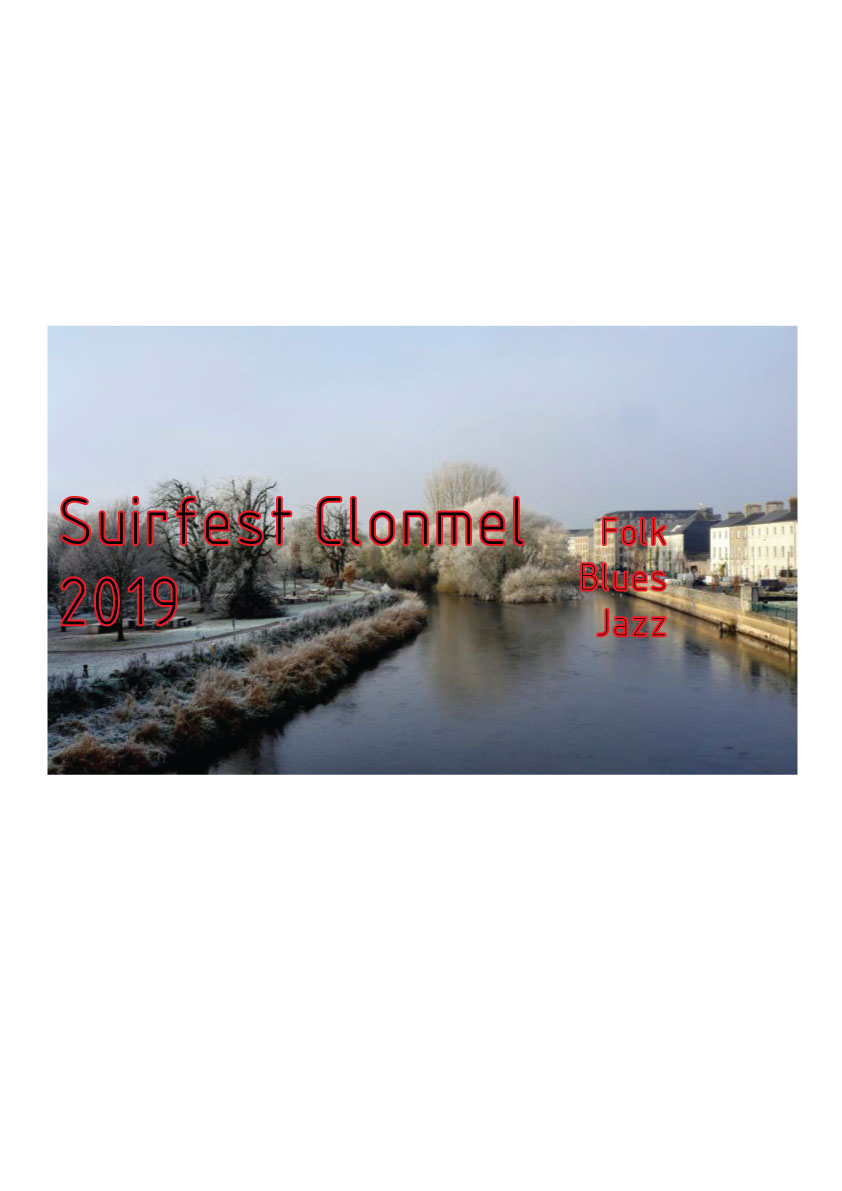 Clonmel Suirfest header 1 - SuirFest, Live in Moynihans Friday 22nd to Sunday 24th November 2019