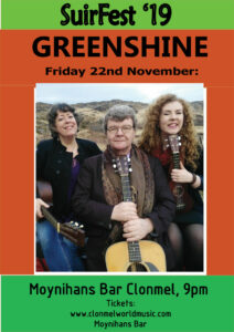 greenshine suirfest 212x300 - SuirFest, Live in Moynihans Friday 22nd to Sunday 24th November 2019